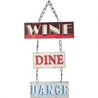 'Wine Dine Dance' Sign
